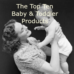 My Ten Essential Baby And Toddler Products